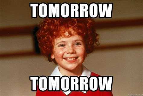 tomorrow from memes