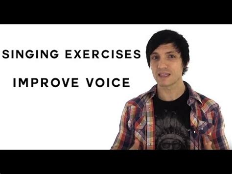 singing exercises singing exercises tips to improve your