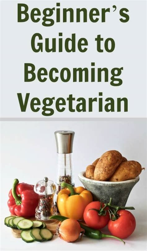 beginner s guide to becoming vegetarian is not difficult to start