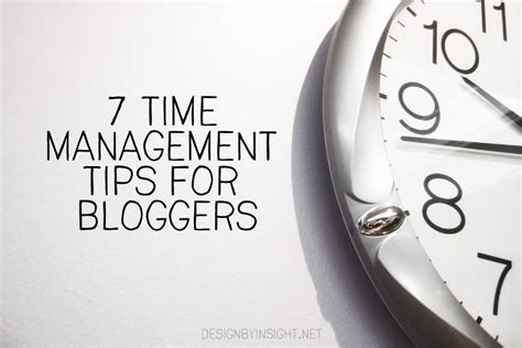 design management tips 7 time management tips for bloggers design by insight