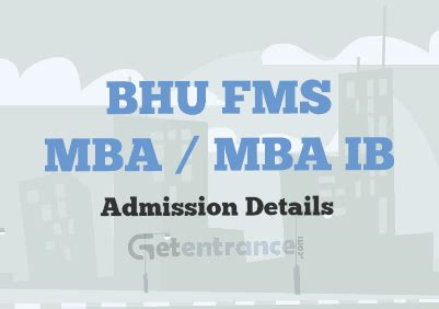 Fms Mba Admission by Bhu Fms Mba Ib Admission 2017 Getentrance