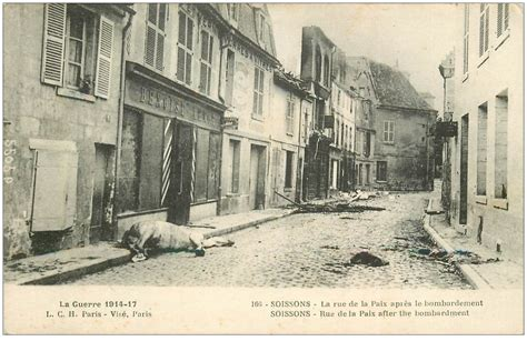 02 Soissons 1914 18 Rue De La Paix