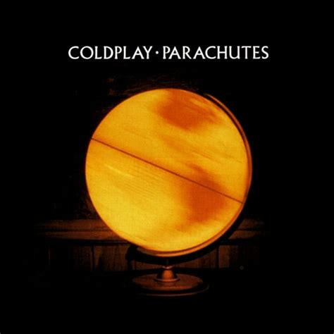 coldplay youtube album coldplay parachutes album art tracklist lyrics