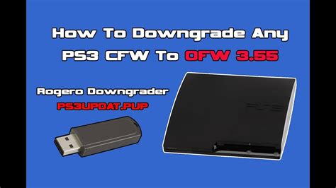 how to downgrade a ps3 with a usb how to downgrade the ps3 cfw from 4 82 to 3 55 ofw step
