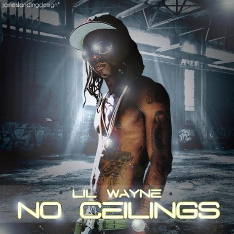 No Ceilings Mixtape by Lil Wayne No Ceilings By Jamesy165 On Deviantart