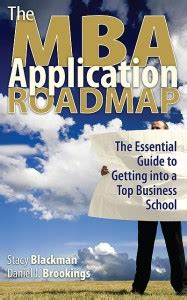Magazines For Mba Entrance by Mba Application Roadmap Book Blackman Consulting