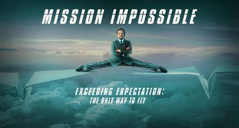 film it s impossible mission impossible how some brands go rogue