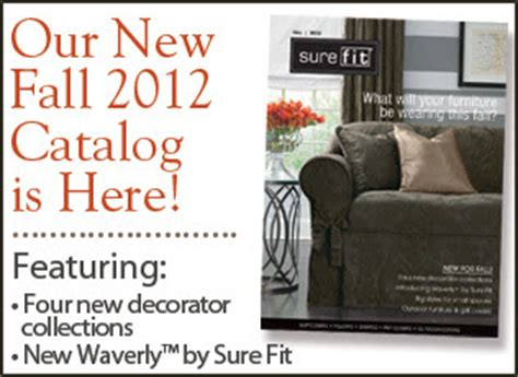sure fit slipcovers catalog sure fit slipcovers our new fall 2012 catalog is here