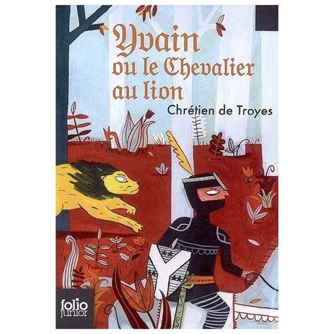 libro le chevalier au lion yvain le chevalier au lion