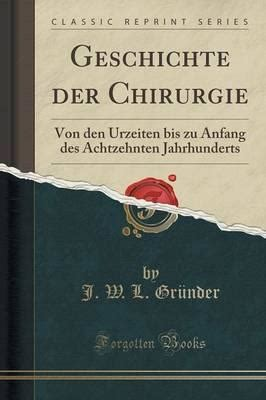 the fishes of the world classic reprint books geschichte der chirurgie j w l grunder 9781332360253