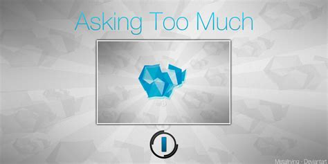download mp3 too much to ask asking too much wallpaper by metalirving on deviantart