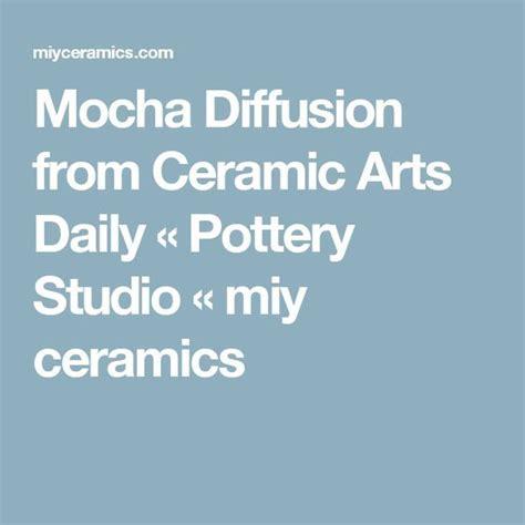 miy ceramics studio mocha diffusion from ceramic arts daily 171 pottery studio