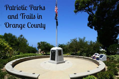 parks in orange county patriotic parks and trails in orange county oc