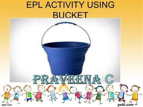 epl activities epl activity using bucket