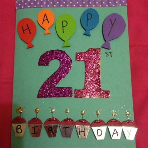 Handmade Birthday Card Designs For Best Friend - the 21st birthday card i made my best friend