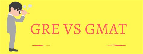 Mba Programs In Usa With Gre by Gre Vs Gmat Eduabroad Consulting Pvt Ltd