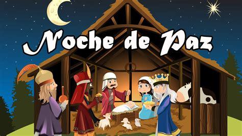 noche de paz la maravillosa historia del villancico mas famoso del mundo 161 un libro muy villancico noche de paz canciones infantiles