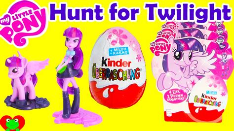 Kinder My Pony my pony kinder egg hunt for twilight
