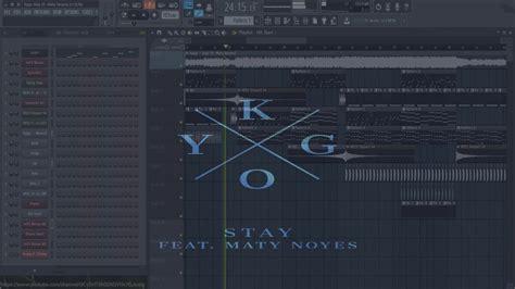 fl studio 12 free download full version youtube kygo stay ft maty noyes fl studio v 11 12 free