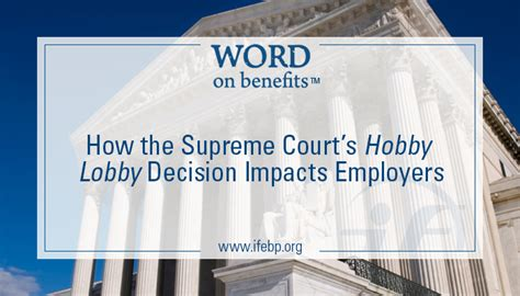 hobby lobby supreme court how the supreme court s hobby lobby decision impacts