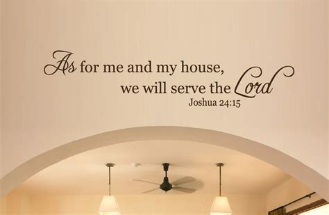 as for me and my house wall art wall decor as for me and my house we will serve the lord a wall art sticker decal 2046