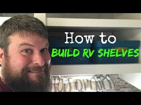 how to build rv cabinets how to build shelves for your rv cabinets