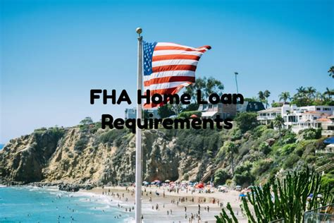 fha housing loan fha home loan requirements 2017 in illinois florida