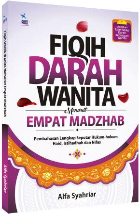 Fikih Wanita Best Seller Cover fiqih darah wanita menurut empat madzhab zamzam