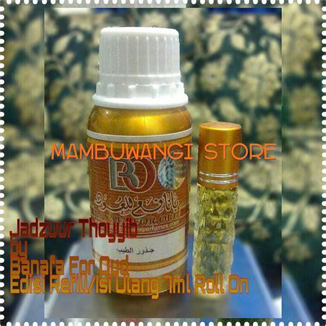 Gaharu Parfum Roll On mambuwangi store jadzuur thoyyib by banafa for oud edisi