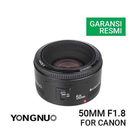Lensa Canon 50mm jual yongnuo lensa canon 50mm harga murah