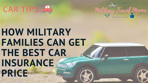 How Military Families Can Get The Best Car Insurance Price