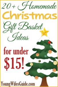 Gift Baskets For Couples 20 Homemade Christmas Gift Basket Ideas For Under 15 Young Wife S Guide