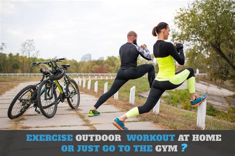 outdoor exercising vs home workout vs