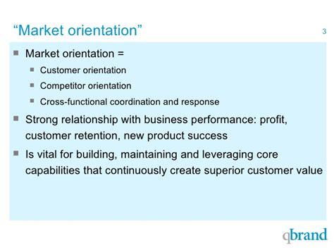Market Orientation customer focus and market orientation