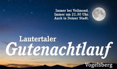 wann ist vollmond in deutschland gutenachtlauf lautertal vogelsberg lautertal myheimat de