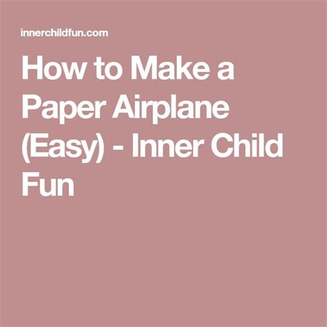 How To Make An Easy Paper Airplane - the 25 best make a paper airplane ideas on
