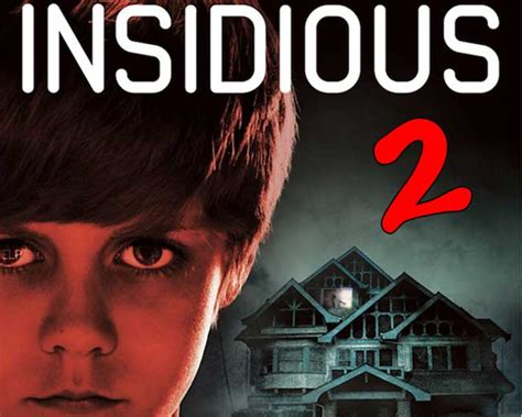 video film insidious 2 the plainsmen post movie review insidious chapter 2