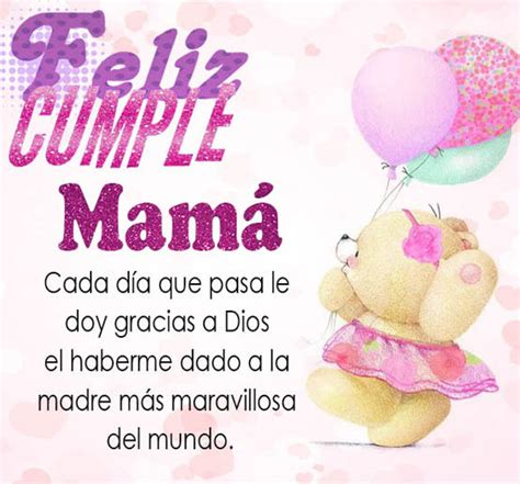 imagenes para cumpleaños mama hermosos mensajes de cumplea 241 os para una mam 225