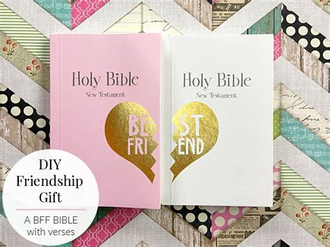a diy friendship gift a bff bible with verses