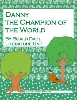 danny the chion of the world novel unit unit