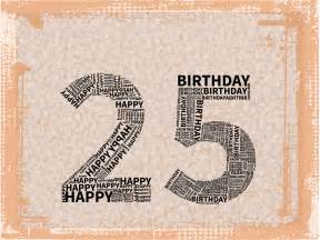 25th birthday card quotes quotesgram