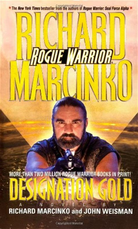 Echo Platoon Rogue Warrior richard weisman author profile news books and speaking