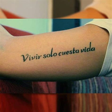tattoo quotes about life in spanish tatouage phrase espagnol