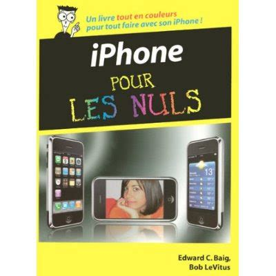 L Iphone Pour Les Nuls by Connexion Mobile L Iphone Pour Les Nuls