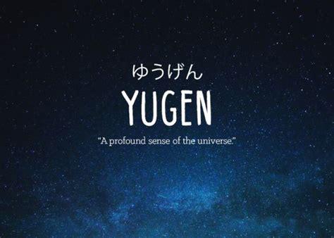 beautiful meaning beautiful words yugen pinteres