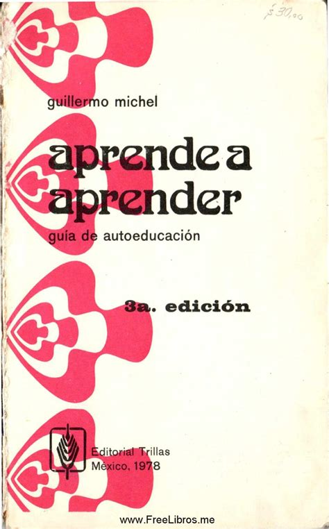 libro ni lo suees aprender a aprender guillermo michel by daniel mb issuu