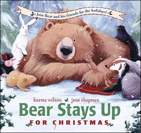 picture books about bears karma wilson author of snores on and other children