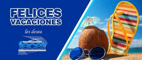 imagenes de disfruta tus vacaciones 161 felices vacaciones facet informa