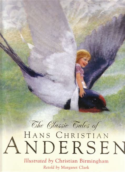 The Classic Tales the classic tales of hans christian andersen hans