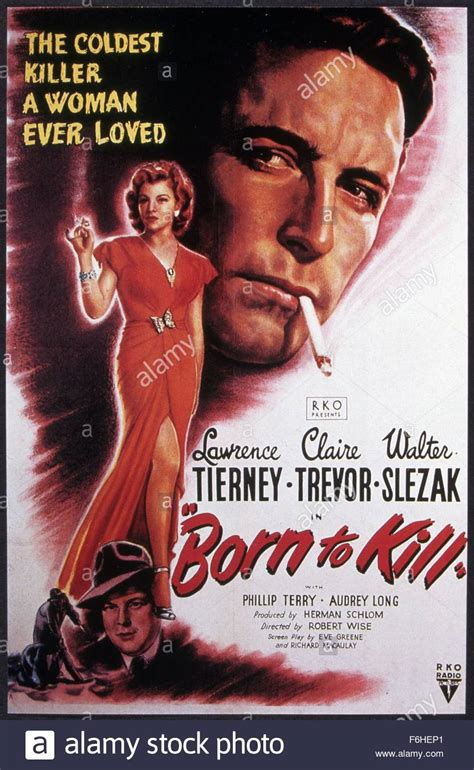 film love to kill 1947 film title born to kill director robert wise